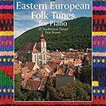 Eastern European Folk Tunes - peterosser.co.uk for Piano